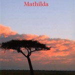 Mathilda Book written by Valéry Giscard d'Estaing and inspired by his visits to Ozondjahe.